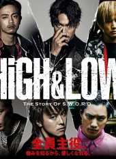 HiGH&LOW The Story of S.W.O.R.D.
